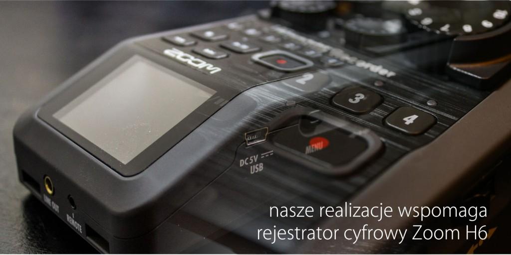 Realizacje materiału audio wspomaga rejestrator cyfrowy Zoom H6